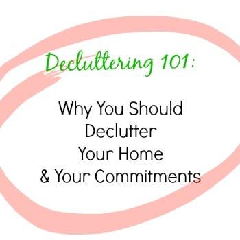 Declutter101Whyyoushould