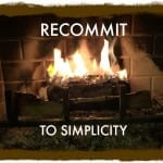 Recommit To Simplicity