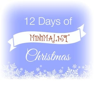 12 days of minimalist christmas