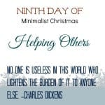 Ninth Day of Minimalist Christmas-Helping Others