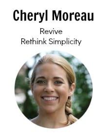 cheryl moreau revive rethink simplicity