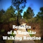 benefits of walking routine