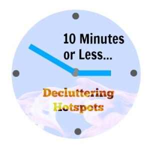 decluttering hotspots in your home