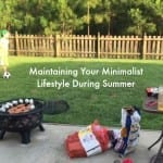 Maintaining Your Minimalist Lifestyle During the Summer Months