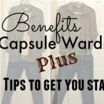 Benefits of A Capsule Wardrobe Plus 7 Tips To Get You Started
